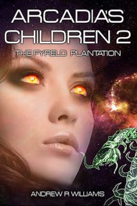 Arcadia's Childern 2: The Fyfield Plantation